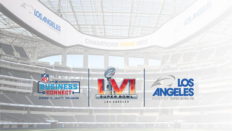 Los Angeles Super Bowl Host Committee and National Football League to  Launch Super Bowl LVI Business Connect Program on October 27